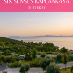Six Senses Kaplankaya Turkey a Luxury Hotel Review