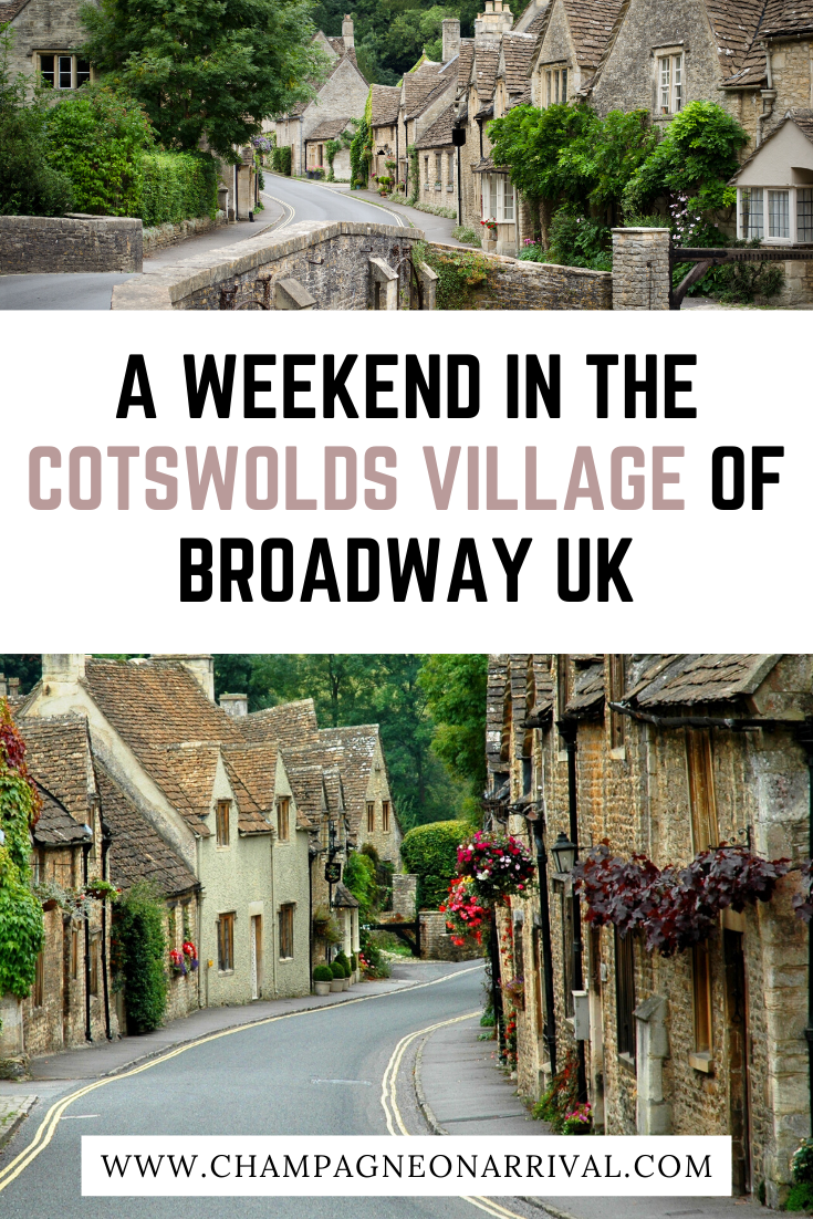 Pin for A Weekend in The Cotswolds Village of Broadway