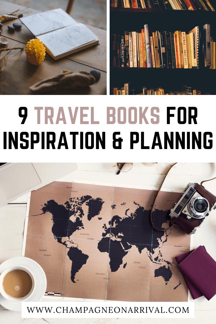 Pin for Nine Best Travel Books for Inspiration & Planning