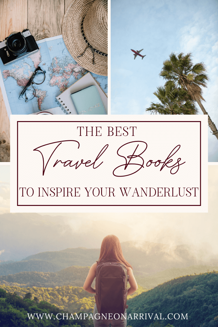 Pin fro The Best Travel Books to Inspire Your Wanderlust
