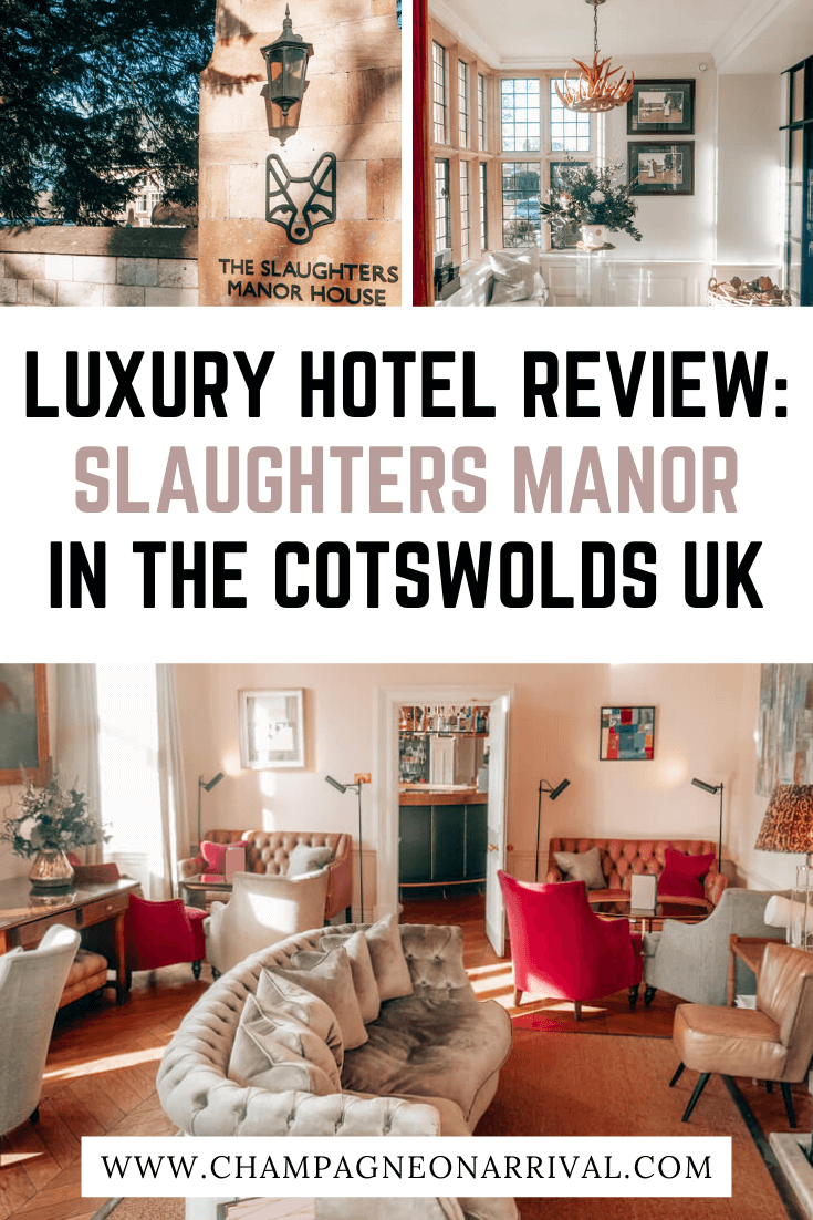 Pin for Luxury Hotel Review Slaughters Manor in The Cotswolds UK
