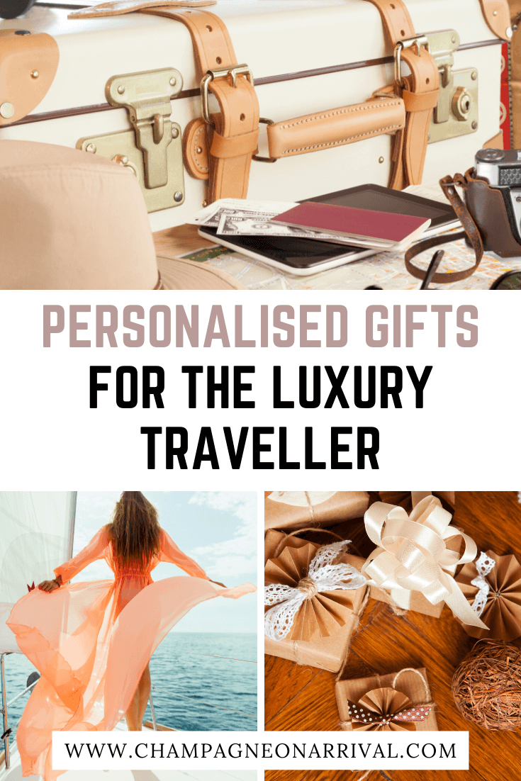 Pin for Personalised Gifts for the Luxury Traveller