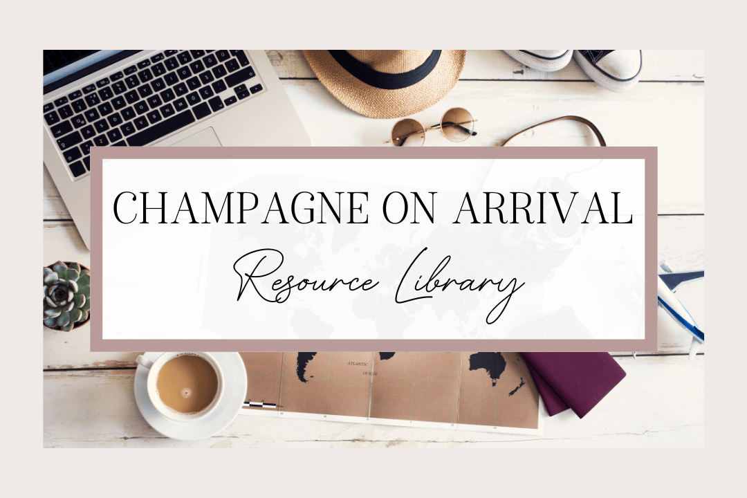 Resource Library | Champagne on Arrival