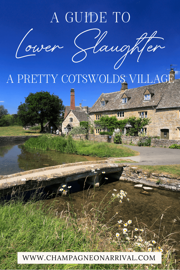 Pin for A Guide to the Pretty Cotswolds Village of Lower Slaughter in England